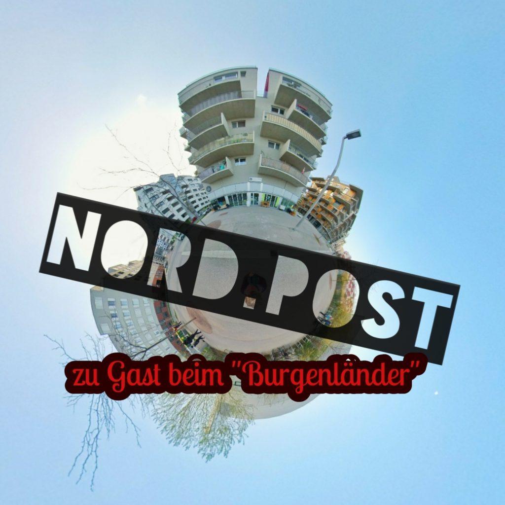 """Nord.Post #03 - Zu Gast beim """"Burgenländer"""""""